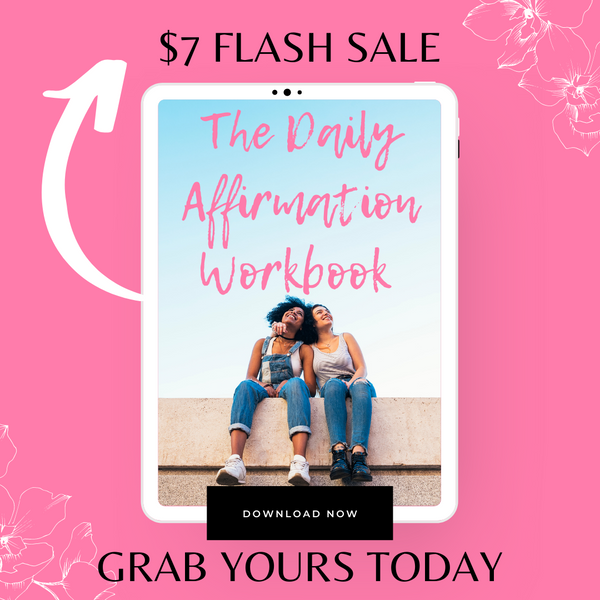 The Daily Affirmation Fillable Workbook ( Digital Download )