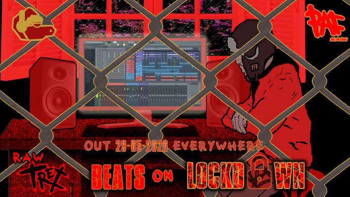 New Music Release- Raw Trexx- Beats On Lockdown