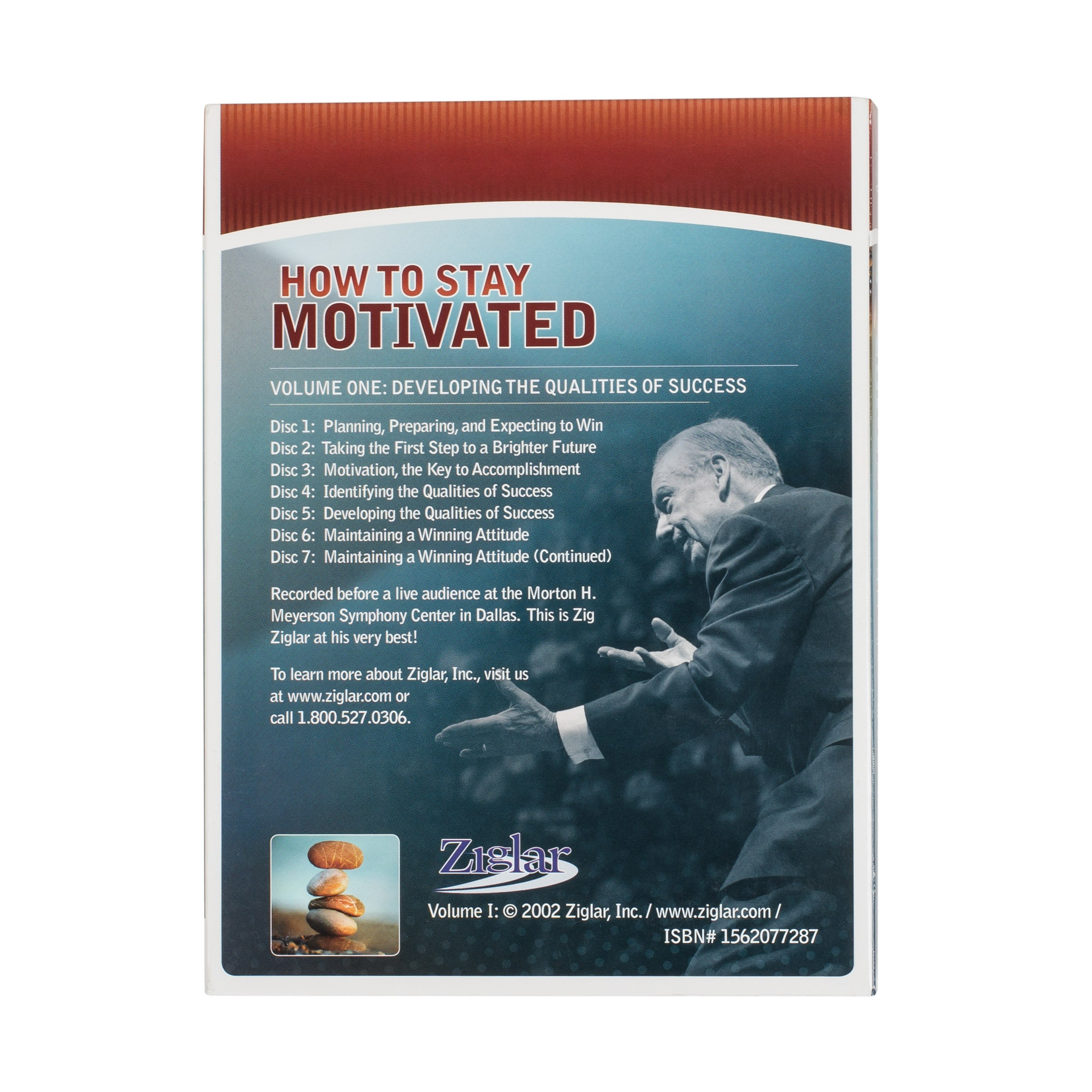 How To Stay Motivated – Vol. I: Developing the Qualities of Success by Zig Ziglar – 7 CDs
