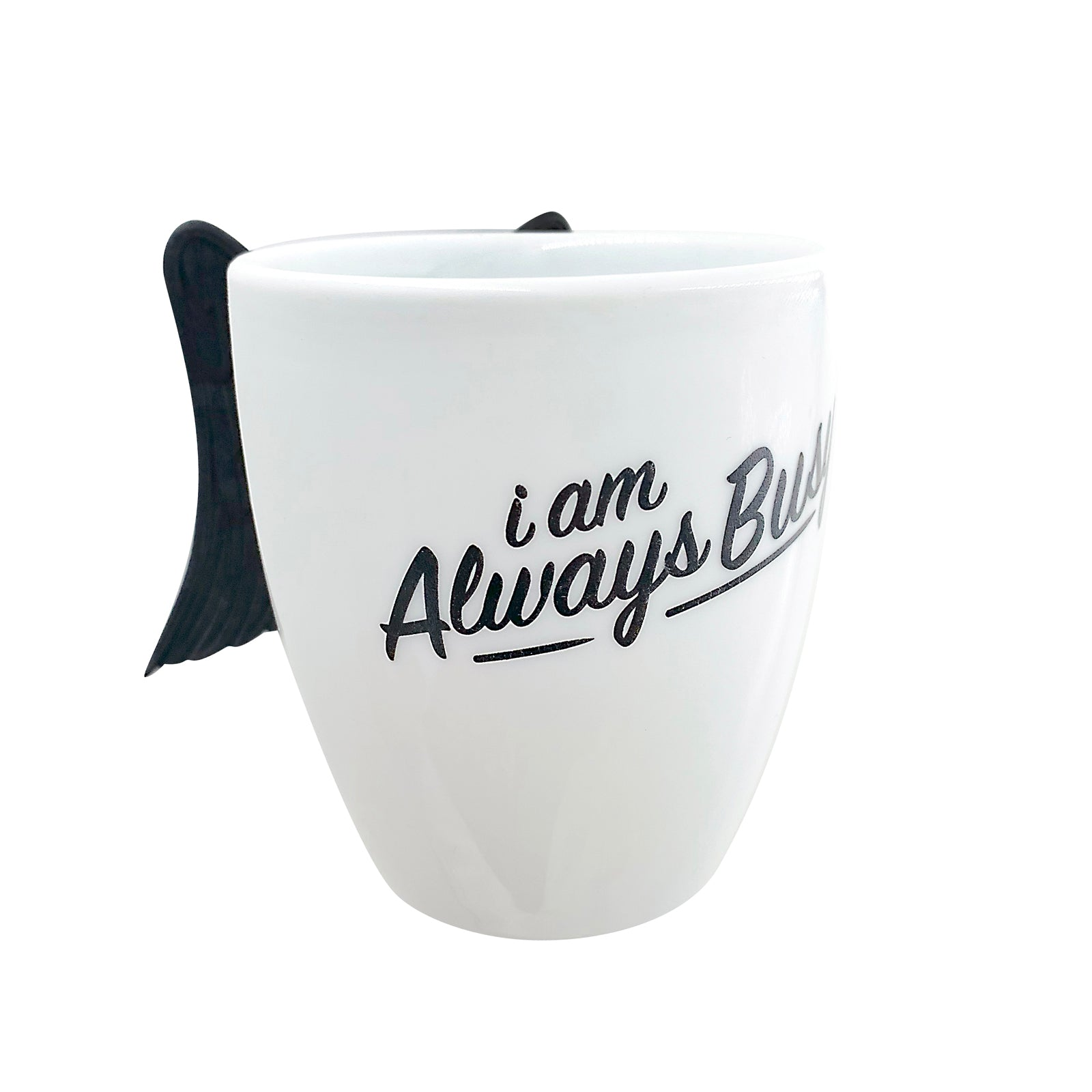 Inspirational Pen Cup - Always Busy - Black Wings