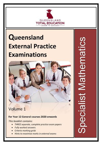 Specialist Mathematics Practice External Exams Vol 1