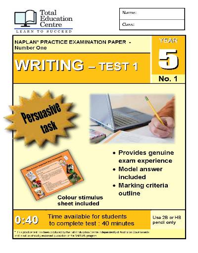 Yr 5 Practice NAPLAN Persuasive Writing Test 1
