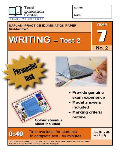 Yr 7 Practice NAPLAN Persuasive Writing Test 2