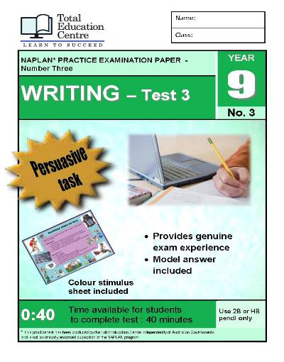 Yr 9 Practice NAPLAN Persuasive Writing Test 3