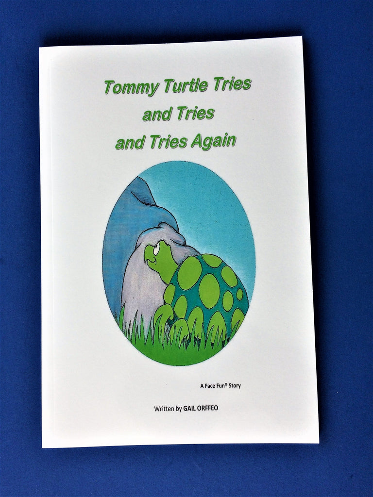 SHORT STORY - TOMMY TURTLE TRIES AND TRIES AND TRIES AGAIN