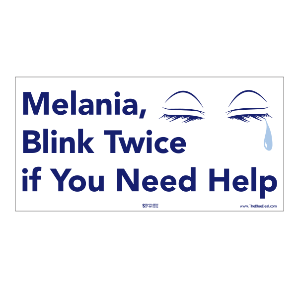 Melania Blink Twice if You Need Help Bumper Sticker