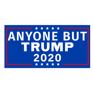 Anyone But Trump 2020 Bumper Sticker