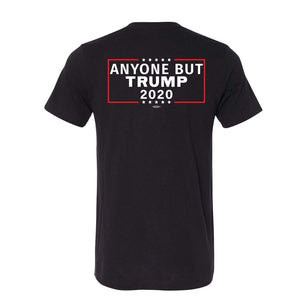 Anyone But Trump 2020 Shirt Back