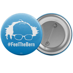 Feel The Bern Button - White Glasses