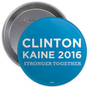 Clinton Kaine Stronger Together Button