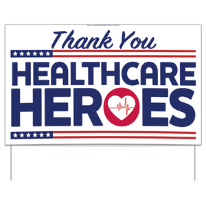 Thank You Healthcare Workers Yard Sign