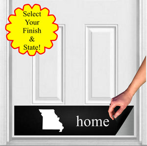 "Home State Magnetic Door Sign Kick Plate, 8"" x 34"" and 6"" x 30"" Size Options"