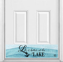 "Load image into Gallery viewer, Life is Better at the Lake Magnetic Kick Plate for Steel Door, 8"" x 34"" and 6"" x 30"" Size Options"
