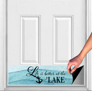 "Life is Better at the Lake Magnetic Door Sign Kick Plate, 8"" x 34"" and 6"" x 30"" Size Options"