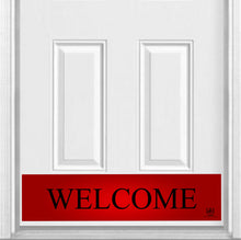 "Load image into Gallery viewer, Red Welcome Magnetic Kick Plate for Steel Door, 8"" x 34"" and 6"" x 30"" Size Options"