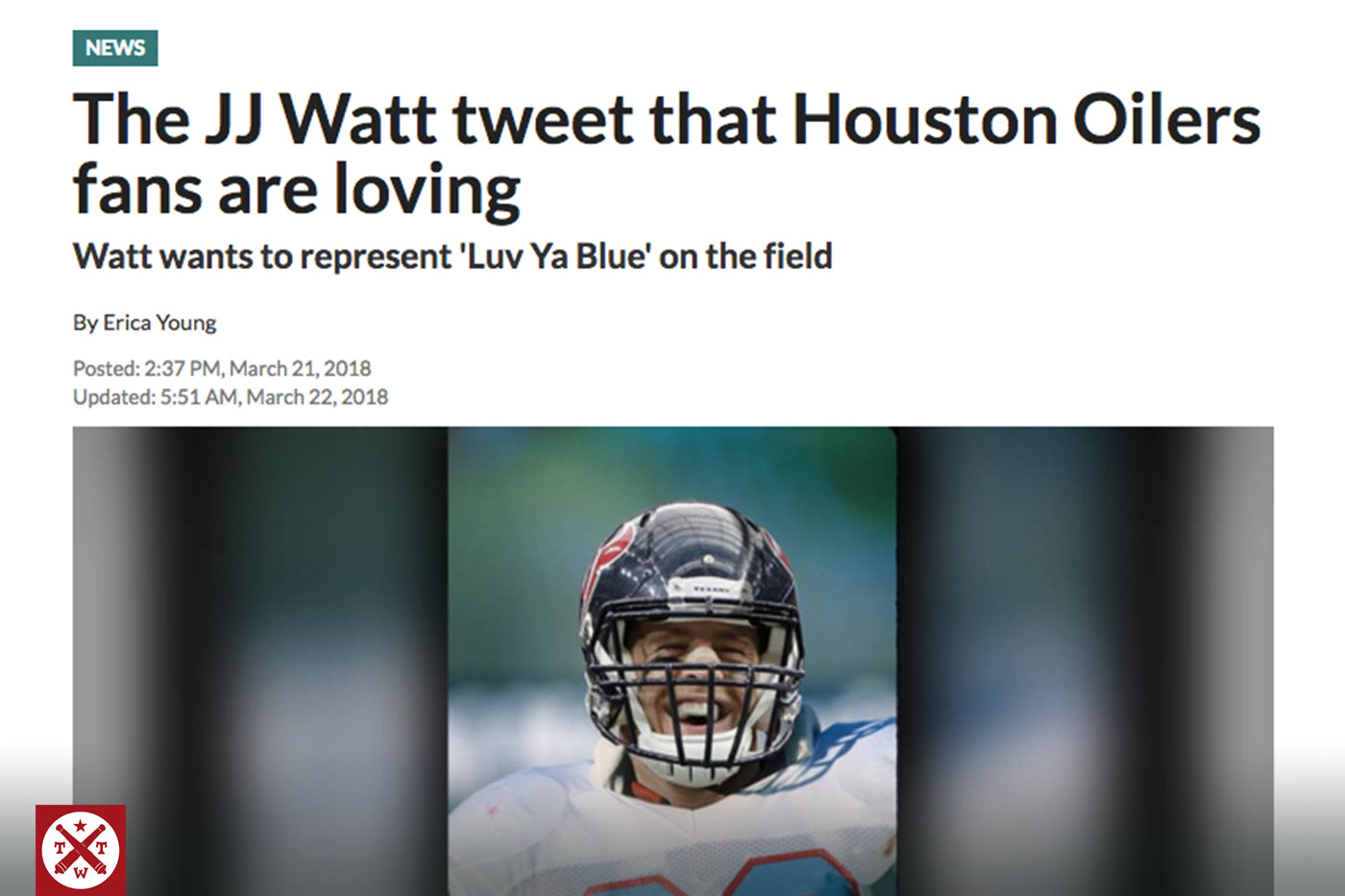 "The JJ Watt's tweet that had Houstonians feeling the ""Luv Ya Blue"" pride"
