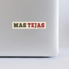 Mas Tejas Sticker