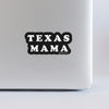 Texas Mama Sticker