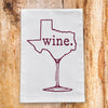 Texas Wine Tea Towel - Tumbleweed TexStyles