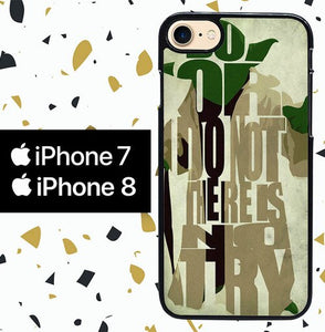 yoda star war quote Y0598 custodia cover iPhone 7 , iPhone 8
