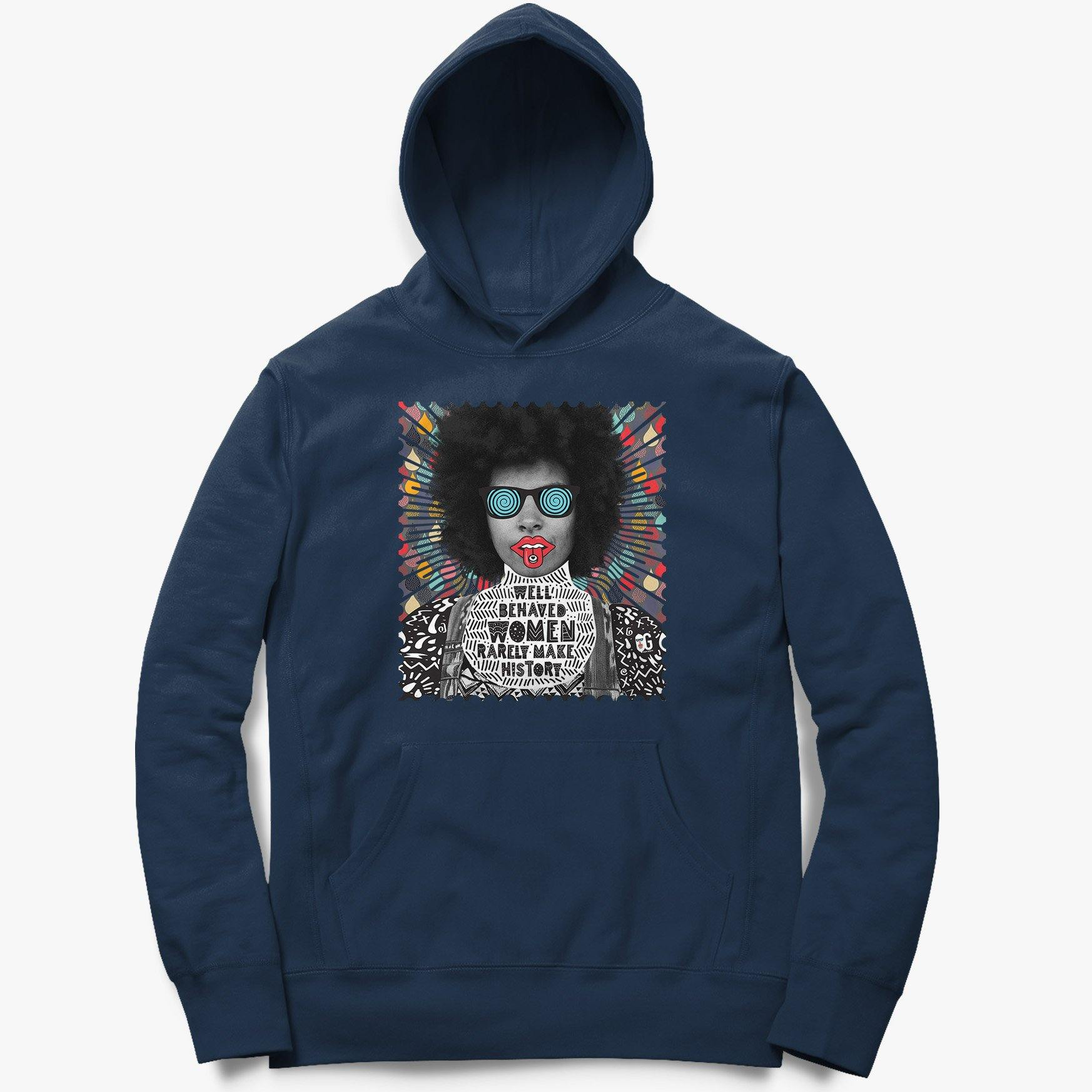 Well Behaved Women Unisex Hoodie - oglife.in
