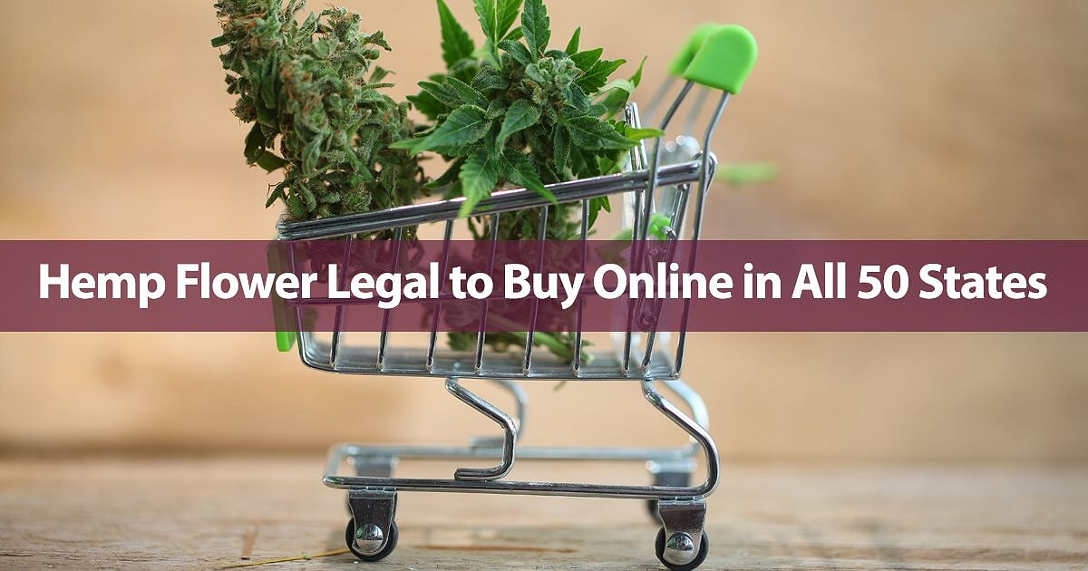 Hemp Flower Legal to Buy Online in All 50 States