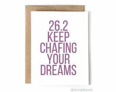 26.2 Keep Chafing Your Dreams
