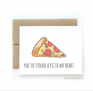 You've Stolen a Pizza My Heart
