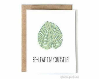 Be-Leaf in Yourself!