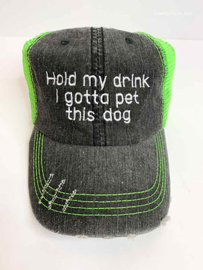 Hold My Drink I Gotta Pet this Dog - Trucker Hat - Lime Green