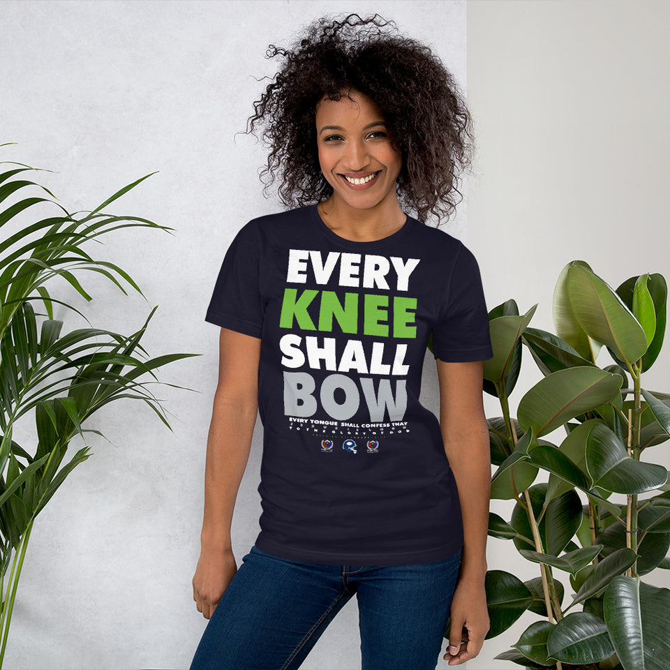 EVERY KNEE SHALL BOW... UNISEX TEE