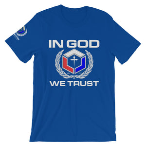 IN GOD WE TRUST - Short-Sleeve Unisex T-Shirt