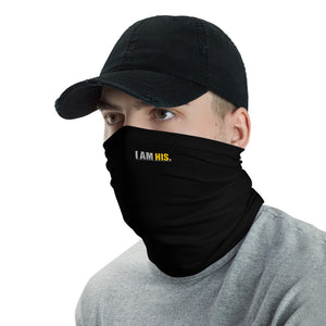 I AM HIS.™  PBTC™ COLLECTIONS Neck Gaiter