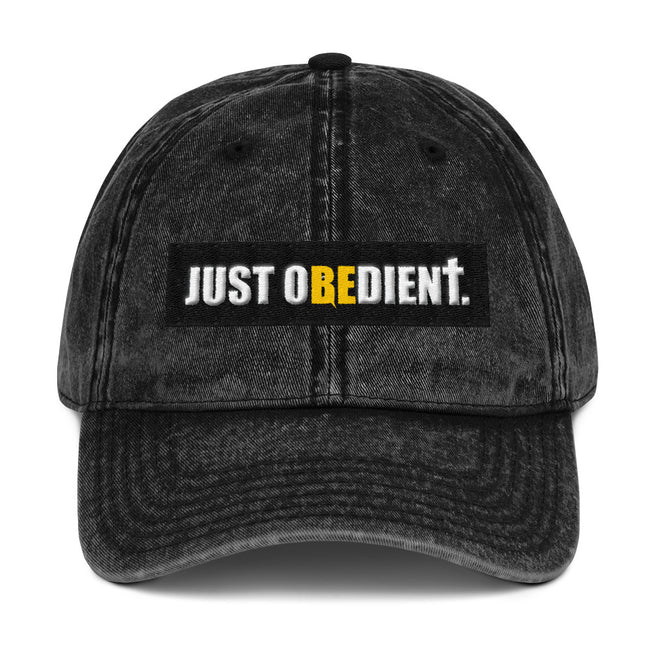 JUST BE OBEDIENT - Vintage Cotton Twill Cap