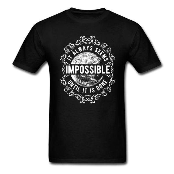 Always Seems Impossible Men's T-Shirt - black