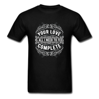 Your Love Unisex Classic T-Shirt - black
