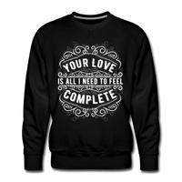 Your Love Men's Premium Sweatshirt - black