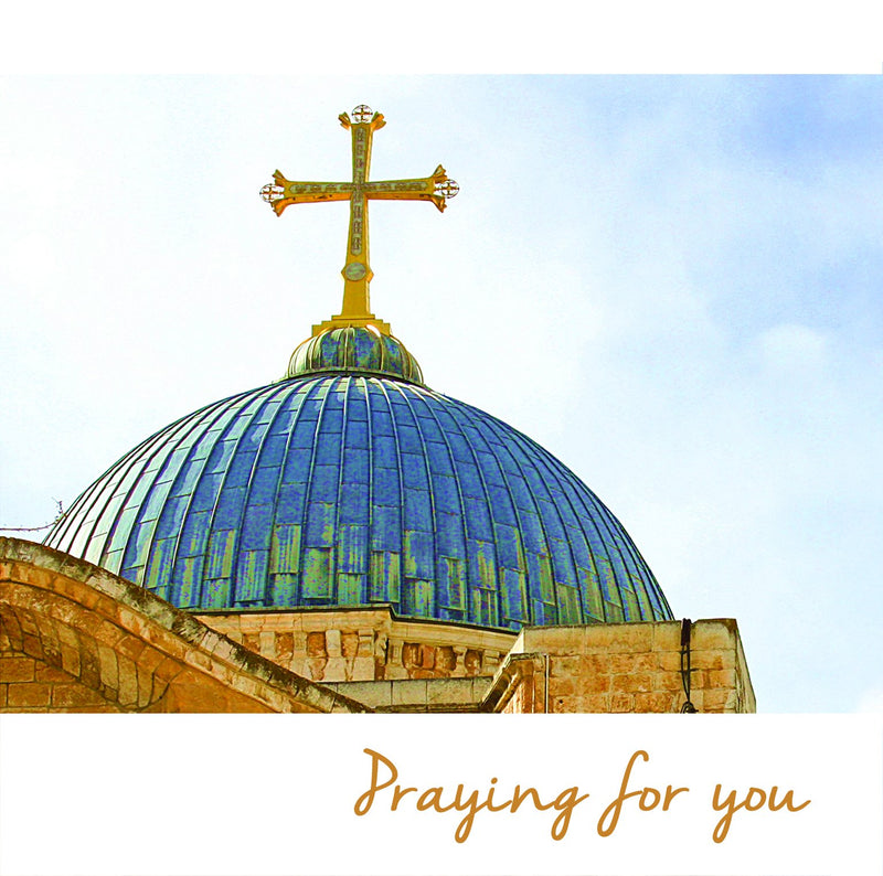 Praying for you notecards - pack of 5, image of domed roof of Church of the Holy Sepulchre, Jerusalem