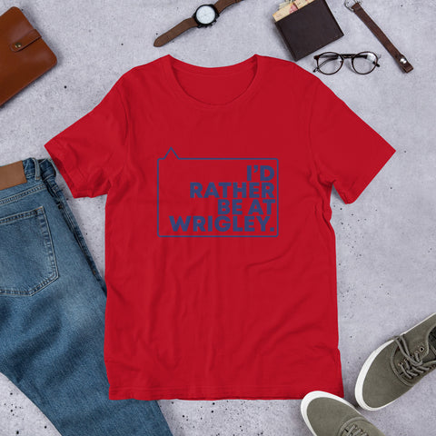 I'd Rather be at Wrigley Unisex T-Shirt