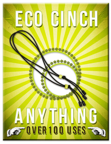 Eco Cinches. Extreme Outdoor Tool. Over 100 Uses.