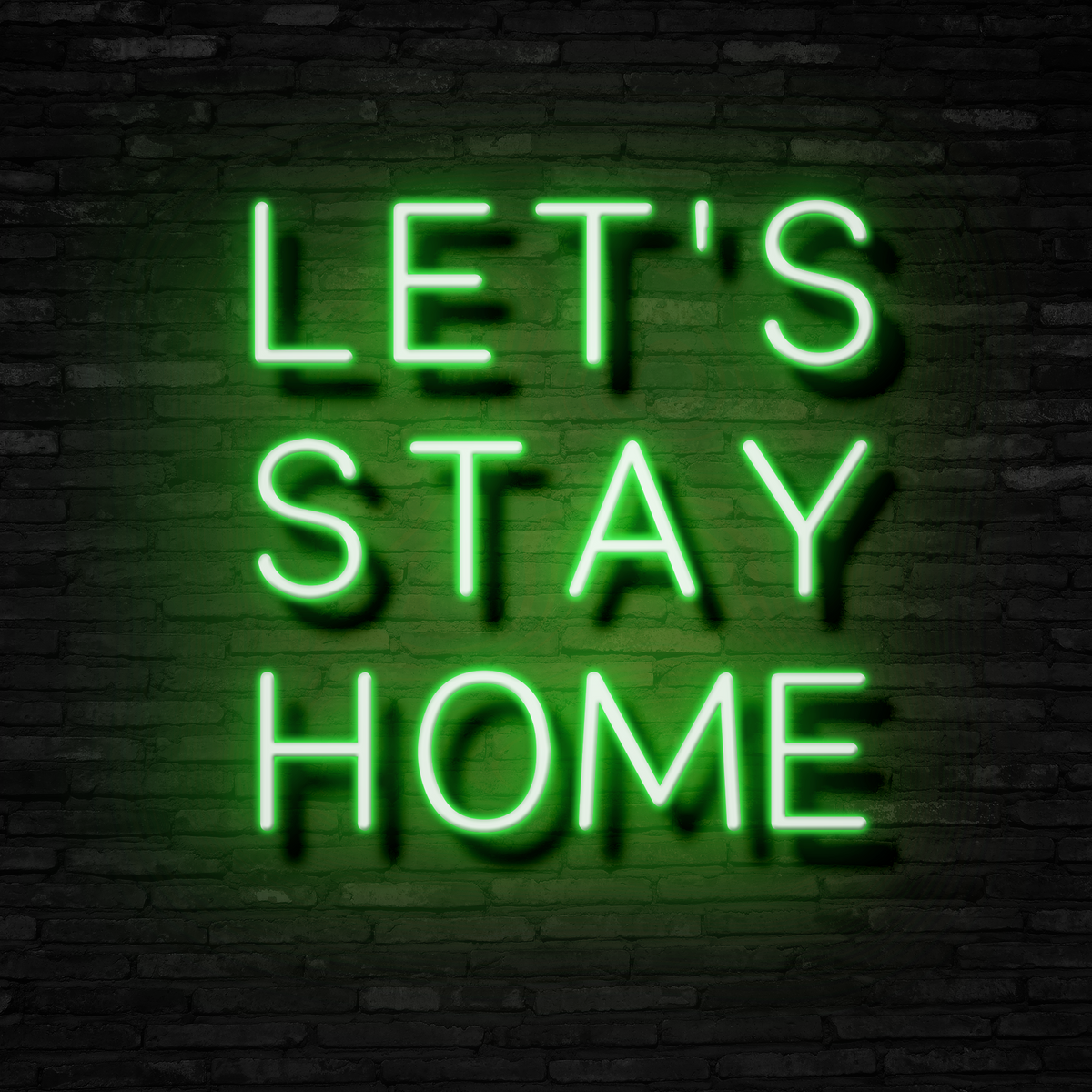 LET'S STAY HOME - Neon Sign