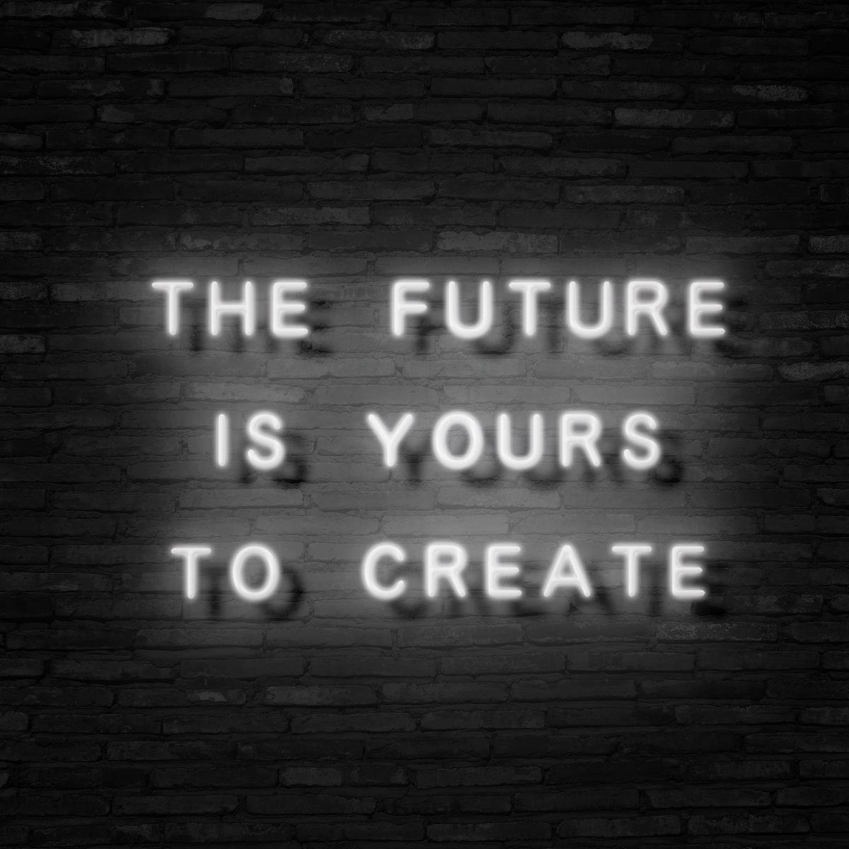 The Future Is Yours - Neon Sign