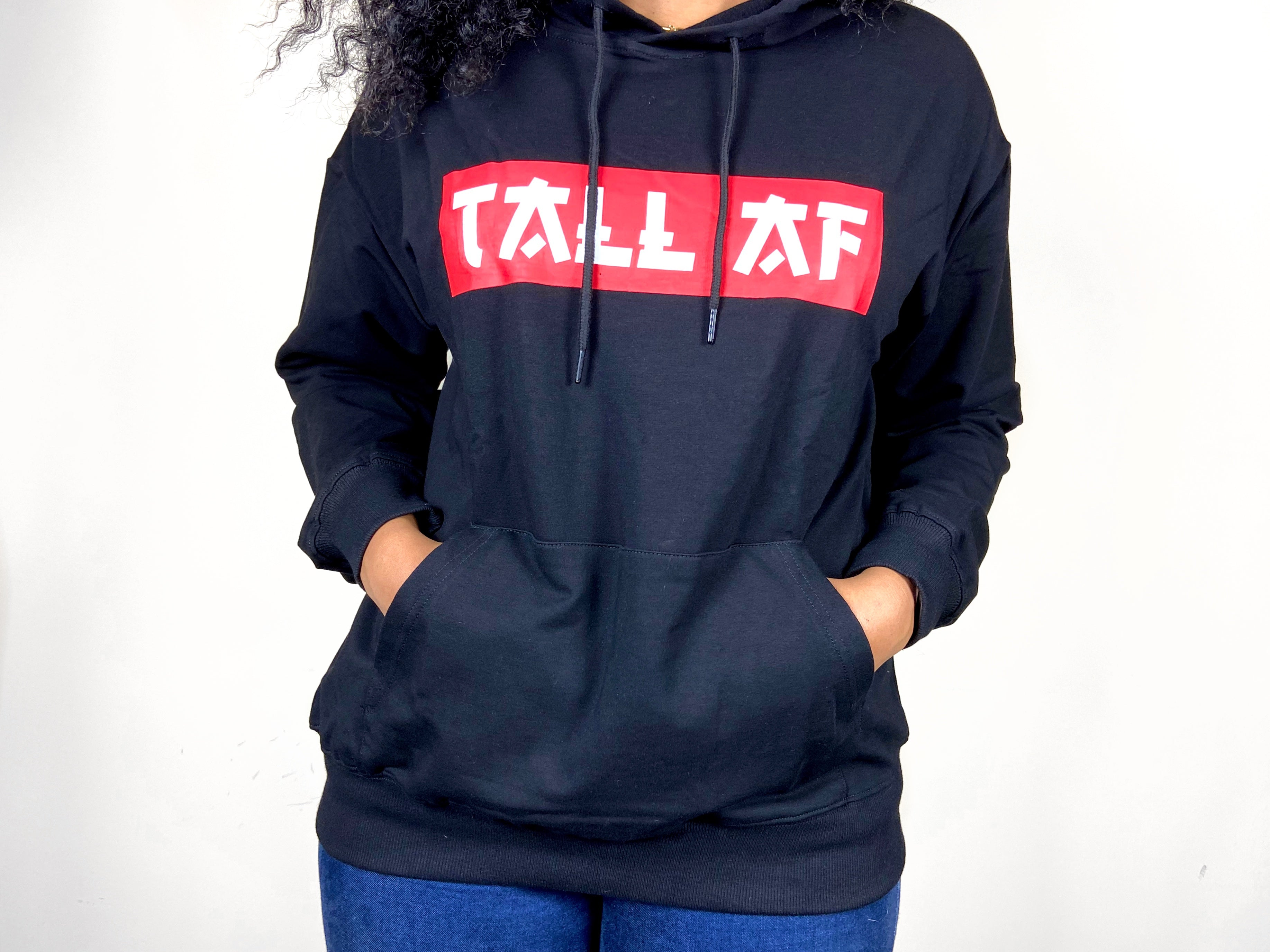 Tall AF Unisex Screen Print Hoodie w/Extra Sleeve Length