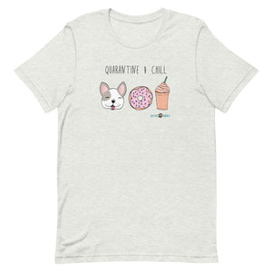 """Quarantine And Chill"" Short-Sleeve Men's & Women's T-Shirt"