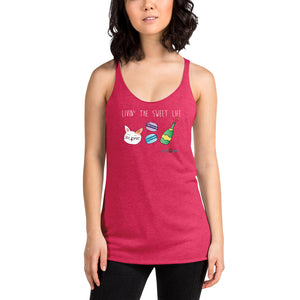 Livin' The Sweet Life Women's Racerback Tank