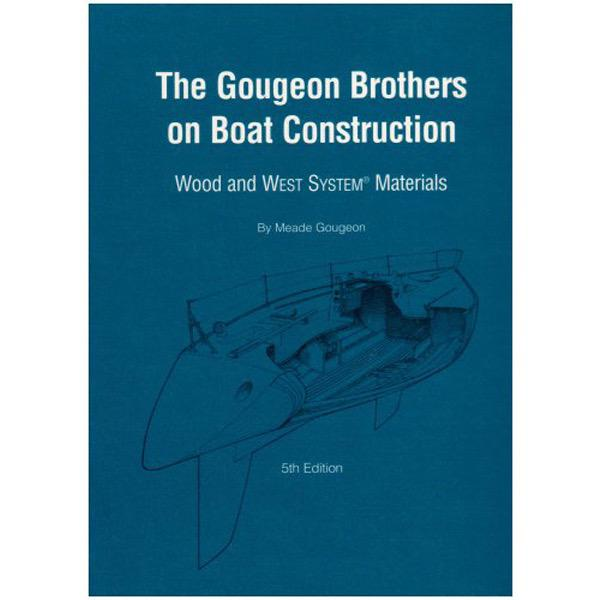 The Gougeon Brothers On Boat Construction - Book