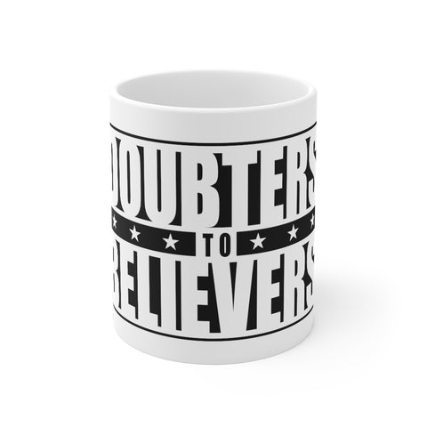 Doubters to Believers Mug