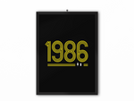 1986 Retro Print (Yellow Text) - A3, A4 or A5