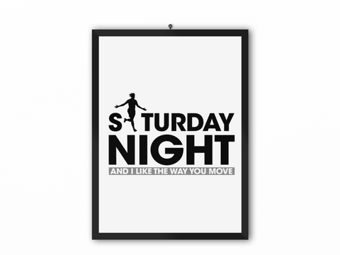 Saturday Night Print (Black Text) - A3, A4 or A5