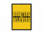 Doubters To Believers Print (Black Text) - A3, A4 or A5